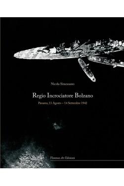 Regio Incrociatore Bolzano. Panarea 13 agosto - 14 settembre 1944