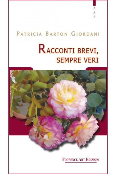 Barton Giordani - Racconti brevi, sempre veri