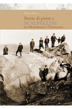 Storie di pietre e scalpellini tra Montebuoni e Tavarnuzze