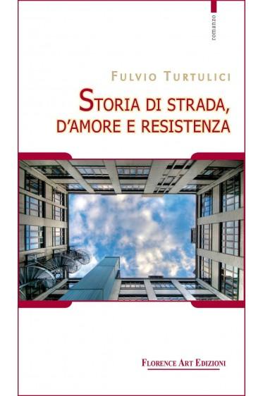 Storia di strada, d'amore e resistenza