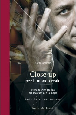 Alain Iannone, CLOSE-UP PER IL MONDO REALE