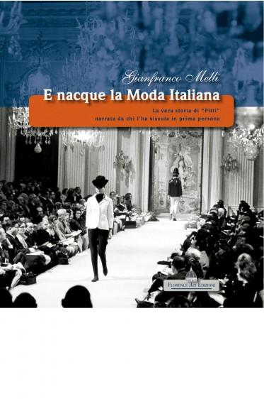 E nacque la moda Italiana