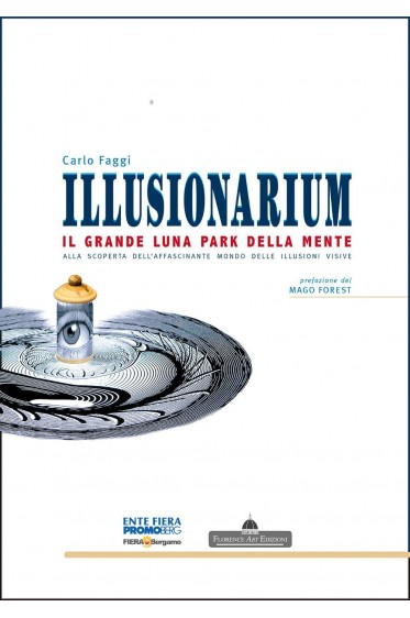 Carlo Faggi, ILLUSIONARIUM