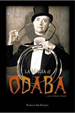 Raul Cremona - Otto Dalla Baratta, LA MAGIA DI ODABA