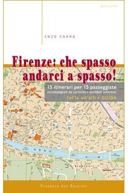 Firenze: che spasso andarci a spasso!