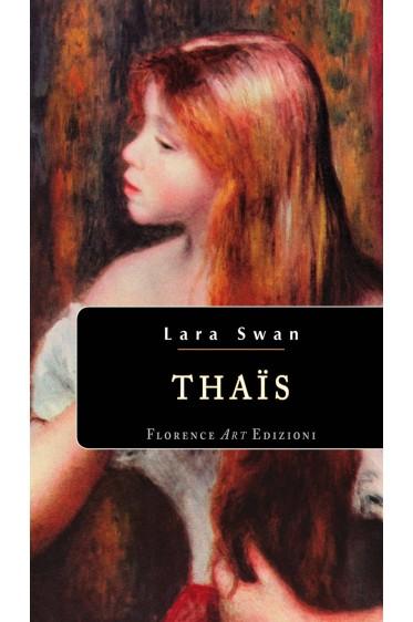 Thaïs - Lara Swan