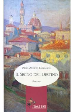 Il segno del destino – Piero Andrea Carraresi