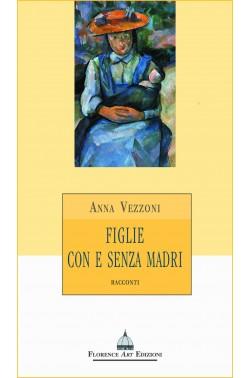Anna Vezzoni - FIglie con e senza madri