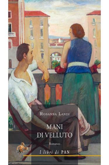 Mani di velluto-Rosanna Landi