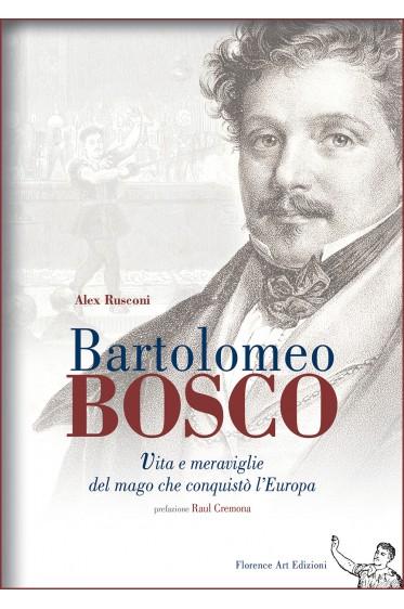 Alex Rusconi, Bartolomeo Bosco la biografia