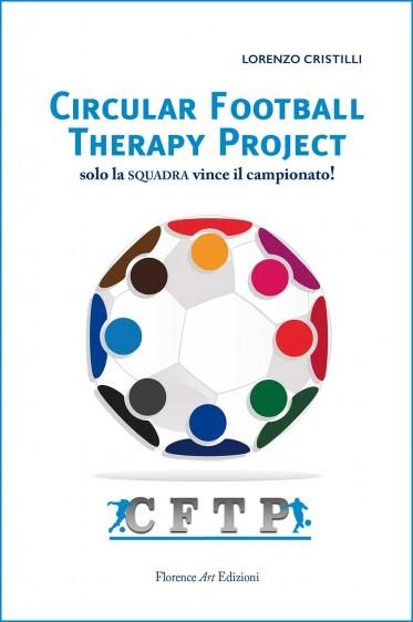 Lorenzo Cristilli, Circular Football Therapy Project: solo la squadra vince il campionato!