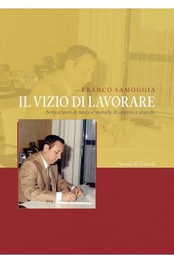 Franco Samoggia - Il vizio di lavorare