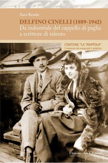 Sara Renda, DELFINO CINELLI (1889-1942). Con il romanzo LA TRAPPOLA