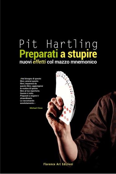 Pit Hartling - Preparati a stupire. Nuovi effetti col mazzo mnemonico
