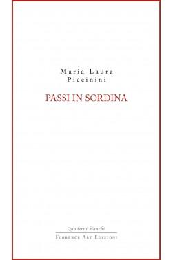 Maria Laura Piccinini. Passi in sordina