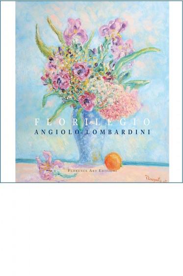 Angiolo Lombardini, Florilegio (antologia delle sue opere)