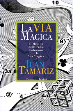 La Via Magica (Nuova edizione)