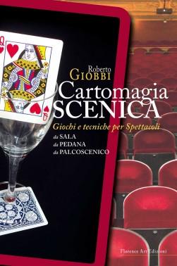 Roberto Giobbi, Cartomagia Scenica (Manuale di magia)