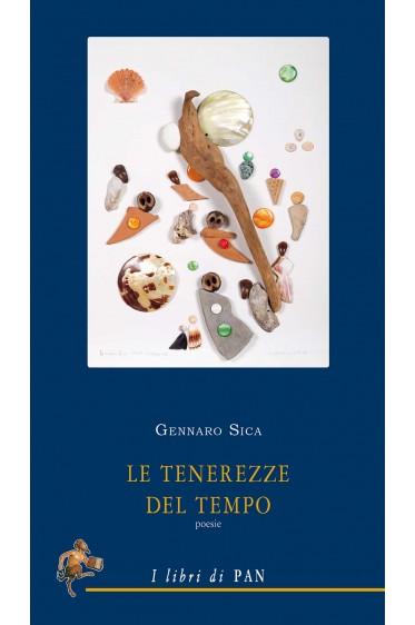 Gennaro Sica, Le tenerezze del tempo