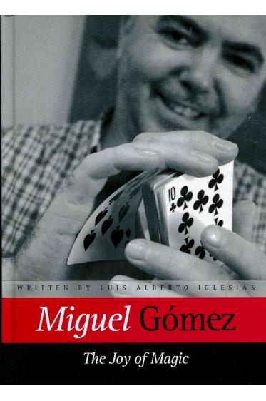 Miguel Gómez - The Joy of Magic
