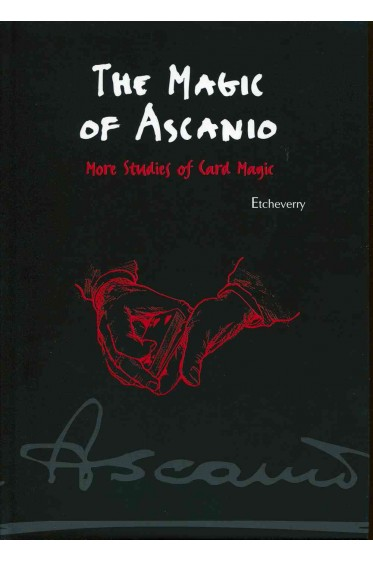 Arturo de Ascanio - The Magic of Ascanio. More Studies of Card Magic