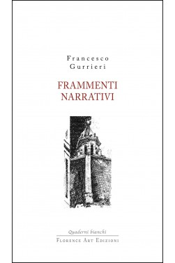 Francesco Gurrieri - Frammenti narrativi