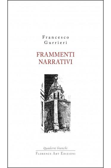 Francesco Gurrieri - Frammenti narrativi