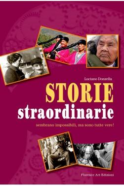 Luciano Donzella - Storie straordinarie (Florence Art Edizioni)