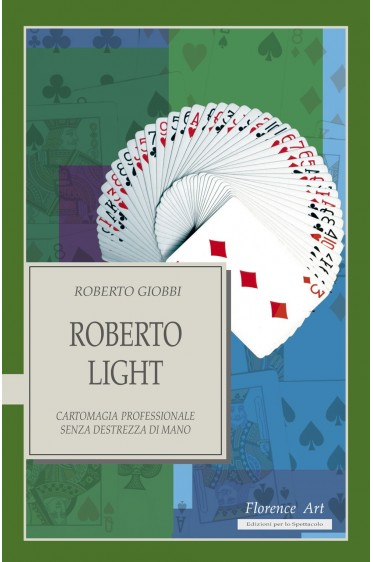 Roberto Giobbi, ROBERTO LIGHT