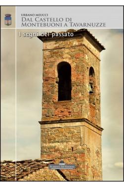 Dal Castello di Montebuoni a Tavarnuzze