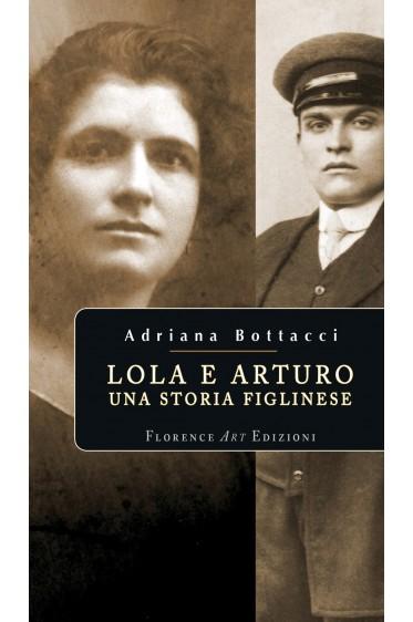 Lola e Arturo – una storia figlinese