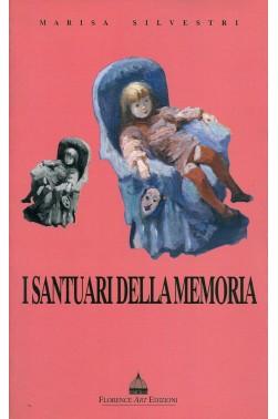 I santuari della memoria - Marisa Silvestri