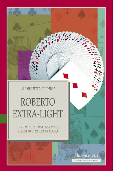 Roberto Giobbi, ROBERTO EXTRA-LIGHT