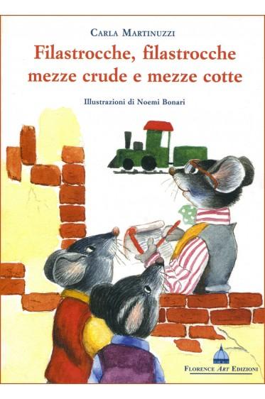 Martinuzzi-Filastrocche, filastrocche mezze crude e mezze cotte