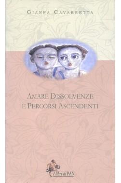 Amare dissolvenze e percorsi ascendenti