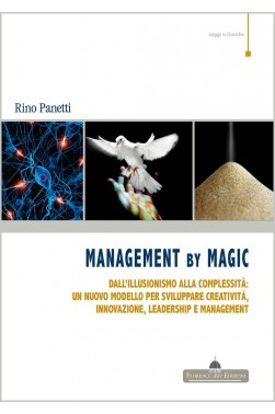 Rino Panetti, MANAGEMENT BY MAGIC