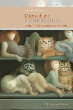 Dietro di me. Genealogie