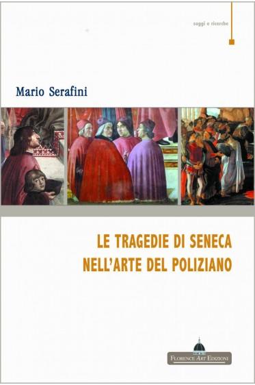 Le tragedie di Seneca nell'arte del Poliziano