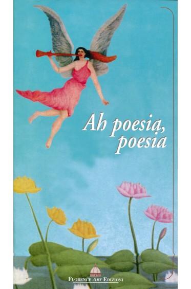 Ah poesia, poesia