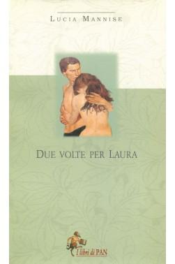 Due volte per Laura