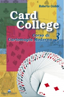 Roberto Giobbi, CARD COLLEGE volume 3