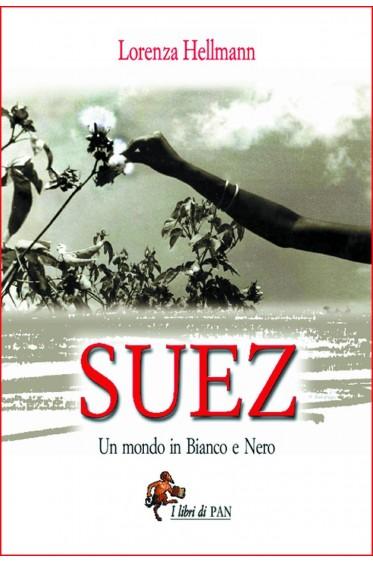 Suez - Un mondo in bianco e nero