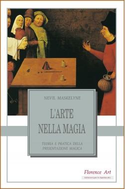 Nevil Maskelyne, L'arte nella magia