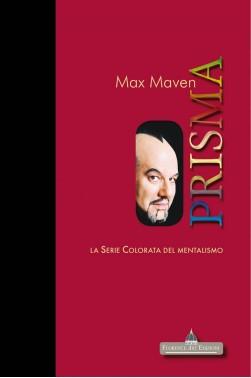 Max Maven, PRISMA La serie colorata del mentalismo