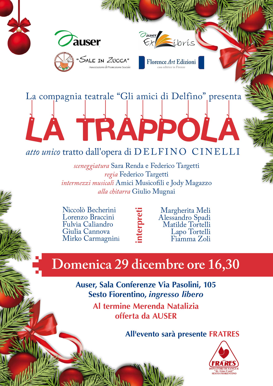 La Trappola di Delfino Cinelli a Teatro
